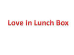 Love In Lunch Box